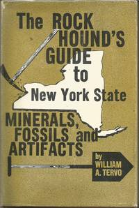 The Rock Hound's Guide to New York State Minerals, Fossils and Artifacts