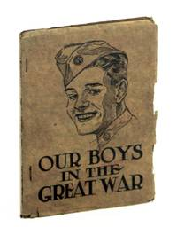 History & Rhymes of Our Boys in the Great War