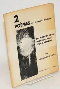 2 poèmes de Merceds Cortázar; avec introduction, version française (texte bilingue) et essai de bibliographie par Servando Sacaluga, illustré par Zila Sanchez