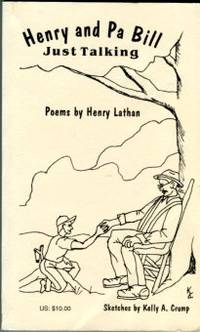 Henry And Pa Bill: Poems By Henry Lathan