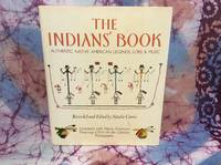 Indians\' Book, The: Authentic Native American Legends, Lore & Music