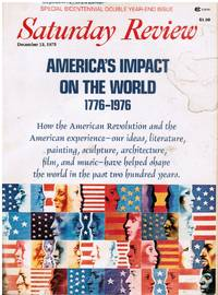 Saturday Review: Americas Impact on the World, 1776-1976, December 13, 1975