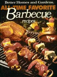 All-Time Favorite Barbecue Recipes