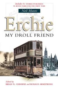 Erchie: My Droll Friend by Munro, Neil