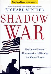 Shadow War: The Untold Story of How Bush Is Winning the War on Terror