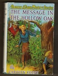 The Message In The Hollow Oak (1935, Grosset & Dunlap) by  Carolyn Keene - Hardcover - Reprint - 1935 - from Mary Riversong (SKU: 563KeeneOak)