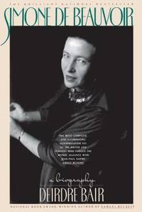 Simone de Beauvoir : A Biography