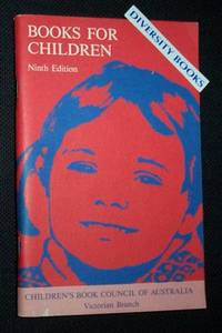 BOOKS FOR CHILDREN. A Select List: Ninth Edition