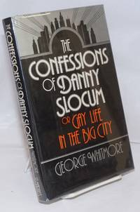 image of Confessions of Danny Slocum; or gay life in the big city