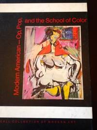 Modern American - Op, Pop, and the School of Color by Hunter, Sam - 1970