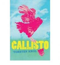 Callisto by Torsten Krol - Paperback - 2007 - from Manyhills Books and Biblio.com