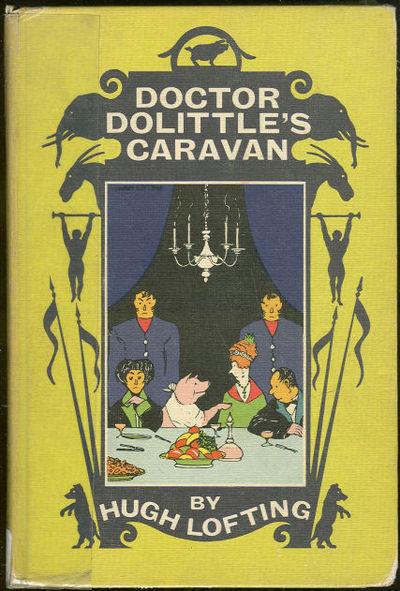 LOFTING, HUGH - Doctor Dolittle's Caravan