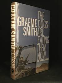 The Dogs Are Eating Them Now; Our War in Afghanistan
