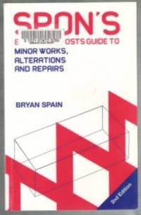 Spon's Estimating Costs Guide to Minor Works, Refurbishment and Repairs  2nd Edition