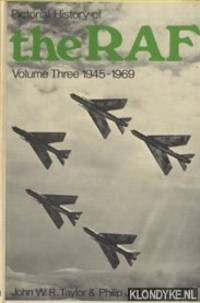Pictorial History of the RAF. Volume Three 1945-1969