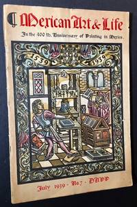 Mexican Art & Life No. 7: In the 400th Anniversary of Printing in Mexico