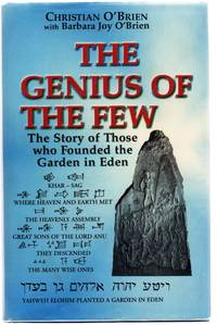 The Genius of The Few: the Story of Those who Founded the Garden in Eden