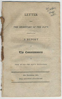 Letter from the Secretary of the Navy, accompanying a report of the commissioners of the fund for Navy pensions.