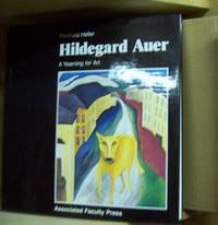 Hildegard Auer: a Yearning for Art