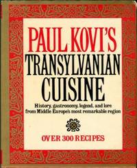 Paul Kovi's Transylvanian Cuisine by  Paul Kovi - 1st Edition - 1985 - from Chris Hartmann, Bookseller and Biblio.com