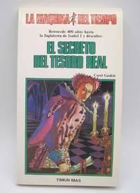 image of El Secreto del Tesoro Real (La Maquina del Tiempo #13)