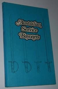 AUSTRALIAN SERVICE BAYONETS  (Signed Limited Edition)