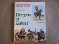 Dragons et Guides D'Etat-Major. Les Uniformes De Premier Empire.
