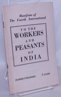 image of To the Workers and Peasants of India: manifesto of the Fourth International
