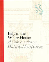 Italy in the White House: A Conversation on Historical Perspectives