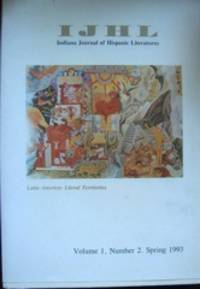 IJHL / Indiana Journal of Hispanic Literatures IJHL. Volume 1, Number 2, Spring 1993. Latin America: Literal Territories by  editor  Luis - from The Owl at the Bridge (SKU: 47267)
