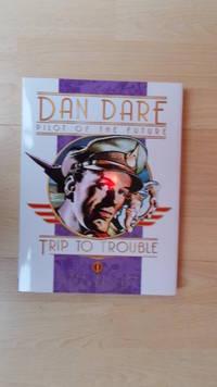 Dan Dare, Pilot of the Future: Trip to trouble.