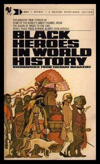 BLACK HEROES IN WORLD HISTORY
