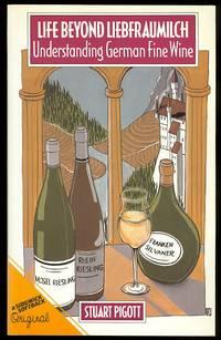 image of LIFE BEYOND LIEBFRAUMILCH: UNDERSTANDING GERMAN FINE WINE.