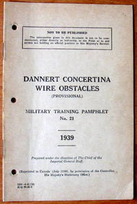 Military Training Pamphlet No. 21. Dannert Concertina Wire Obstacles (Provisional)