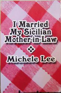 I Married My Sicilian Mother-in-Law