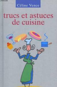 trucs et astuces de cuisine by vence 1994 from book in east and biblio