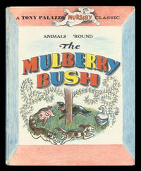 Animals 'Round the Mulberry Bush