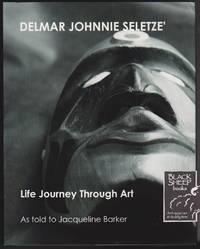 Delmar Johnnie Seletze\': Life Journey Through Art