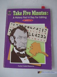 Take Five Minutes: A History Fact a Day for Editing: A History Fact a Day for Editing (Take Five...
