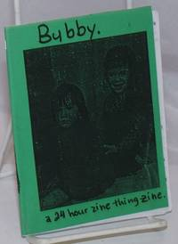 image of Bubby: a 24 hour 'zine thing zine
