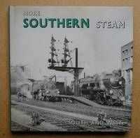 More Southern Steam: South And West.
