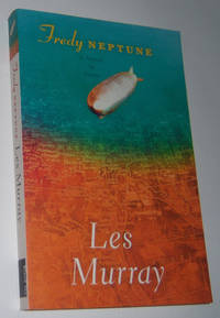 FREDY NEPTUNE by  Les Murray - Paperback - Second Edition - 2007 - from Diversity Books and Biblio.com
