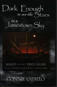 Dark Enough to See the Stars in a Jamestown Sky