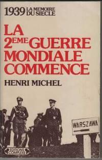 Deuxième Guerre Mondiale commence