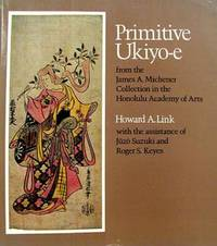 image of Primitive Ukiyo-e - from the James A. Michener Collection in the Honolulu Academy of Arts