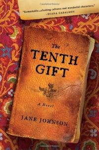 The Tenth Gift by Jane Johnson - 2008