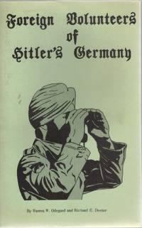 FOREIGN VOLUNTEERS OF HITLER'S GERMANY