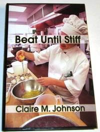 Beat Until Stiff (Signed 1st)