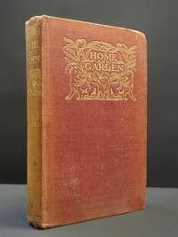 Home and Garden: Notes and Thoughts, Practical and Critical of a Worker in Both