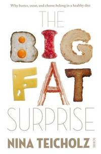 The Big Fat Suprise by  Tina Teicholz - Paperback - 2014 - from Books for Cooks (SKU: 9781925106213)